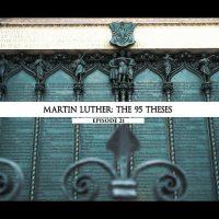 Rodowód 21 | Marcin Luter – 95 tez