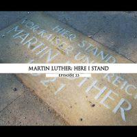 Rodowód 23 | Marcin Luter – Tak oto stoję