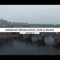 Rodowód 12 | Czeska Reformacja – Hus i Hieronim