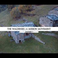 Rodowód 07 | Waldensi – Ruch misjonarzy