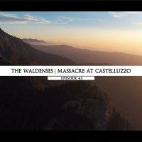 Rodowód 43 | Rzeź waldensów na górze Castelluzzo